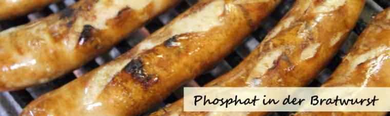 Phosphat in der Bratwurst