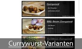 Unsere Currywurst-Varianten
